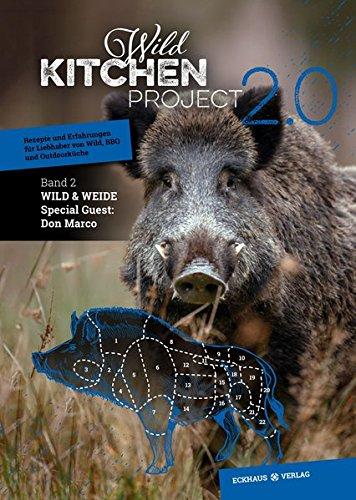 Wild Kitchen Project: Band 2: Wild & Weide...