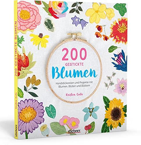 200 gestickte Blumen. Handstickereien und Projekte...