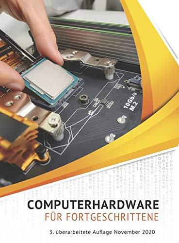 Computerhardware für Fortgeschrittene: Computer...