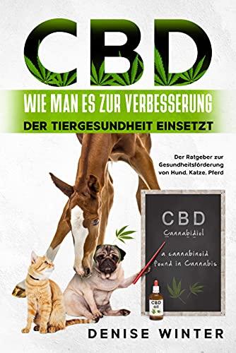 CBD - Wie man es zur Verbesserung der...