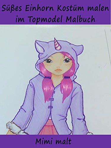 Süßes Einhorn Kostüm malen im Topmodel Malbuch...