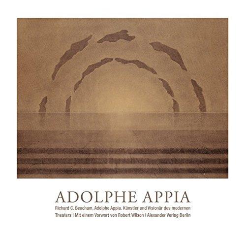 Adolphe Appia - Künstler und Visionär des...