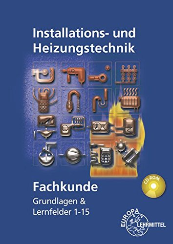 Fachkunde Installations- und Heizungstechnik:...