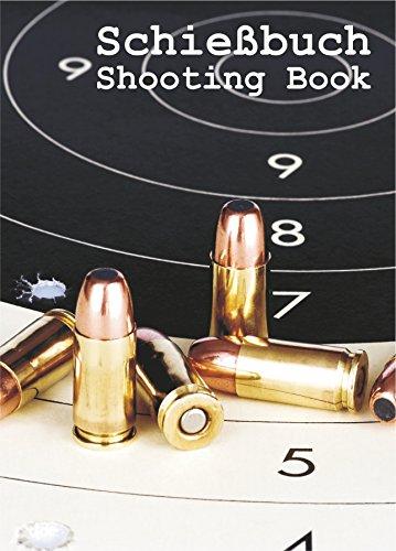 Schießbuch für Sportschützen und Behörden -...