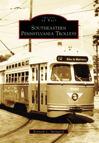 Southeastern Pennsylvania Trolleys (Images of...