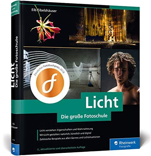 Licht. Die große Fotoschule: Licht und Schatten...