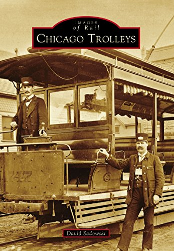 Chicago Trolleys (Images of Rail) (English...