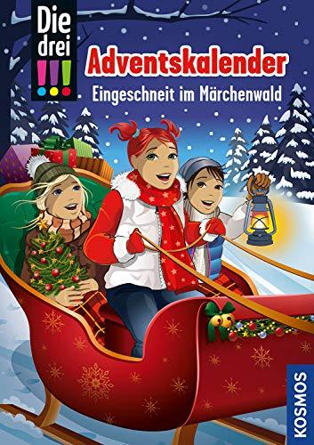 Die drei !!!, Eingeschneit im Märchenwald:...