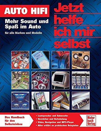 Auto Hifi: Mehr Sound und Spaß im Auto - für...