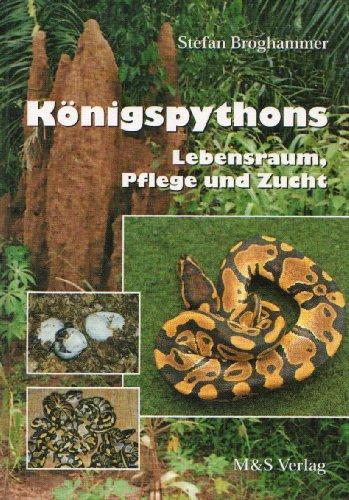 Königspythons. Lebensraum, Pflege und Zucht