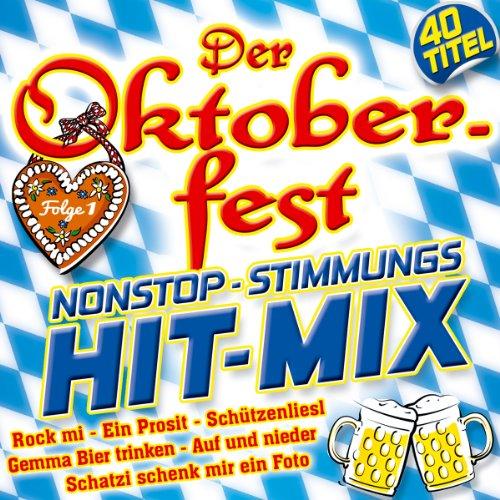 Oktoberfest Nonstop Stimmungs Hit-Mix; Folge 1; 40...