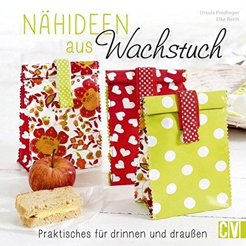 Nähideen aus Wachstuch: Praktisches für drinnen...