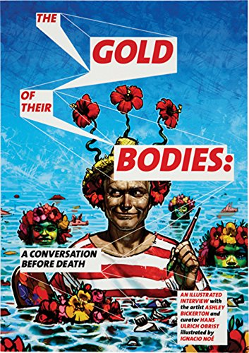 Ashley Bickerton: The Gold of Their Bodies: A...