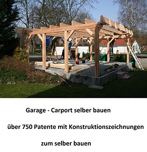 Garage - Carport selber bauen: 510 Seiten mit...