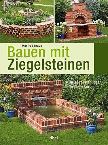 Bauen mit Ziegelsteinen: Die schönsten Ideen für...
