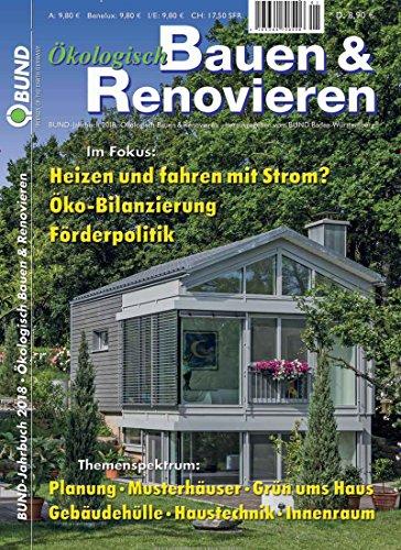 Ökologisch Bauen & Renovieren [Abonnement jeweils...