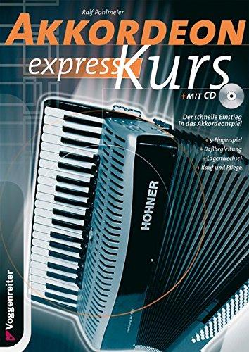 Akkordeon-Express-Kurs. Inkl. CD: Alles über Kauf...