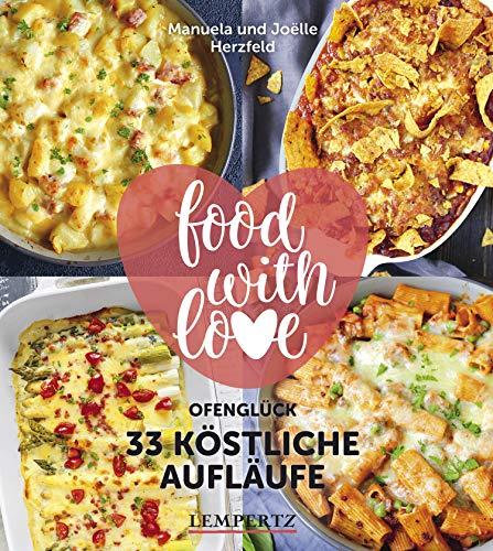 Herzfeld: 33 köstliche Aufläufe:...