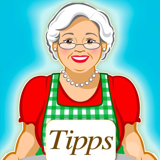 Omas Tipps - Haushaltstipps für Küche, Hobby und...